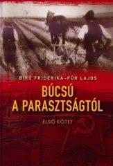 Búcsú a parasztságtól 1. - Bíró Friderika, Für Lajos