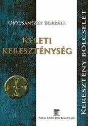 Keleti kereszténység : Obrusánszky Borbála
