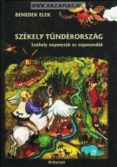 Székely Tündérország Székely népmesék és népmondák- Benedek Elek