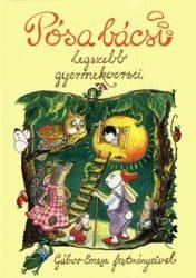 Pósa Bácsi legszebb gyermekversei : Pósa Lajos