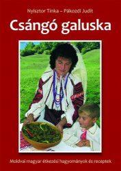 Csángó galuska -  Pákozdi Judit gasztronómiai újságíró, Nyisztor Tinka néprajzos,