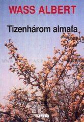 Tizenhárom almafa (puhatáblás Mentor) : Wass Albert