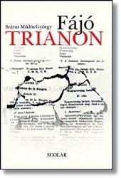 Fájó Trianon-Száraz Miklós György