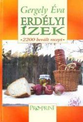 Erdélyi ízek -2200 bevált recept- Gergely Éva