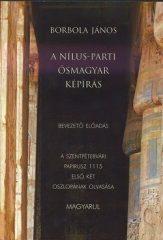 A Nílus-parti ősmagyar képírás DVD