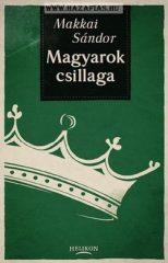 Magyarok csillaga- Makkai Sándor