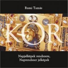 Két KÖR - Napjelképek rendszere, Naprendszer jelképek :  Rumi Tamás
